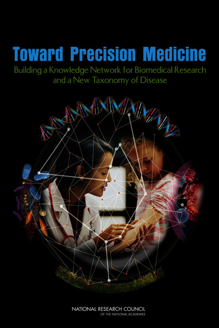 "Cover of the NASEM report ""Toward Precision Medicine: Building a Knowledge Network."""